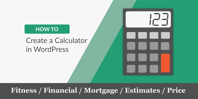 Create a Calculator in WordPress Site