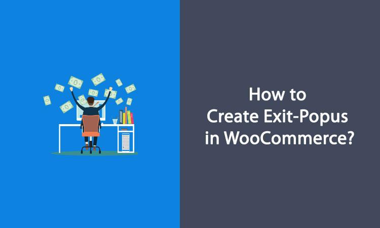 create exit popups in woocommerce