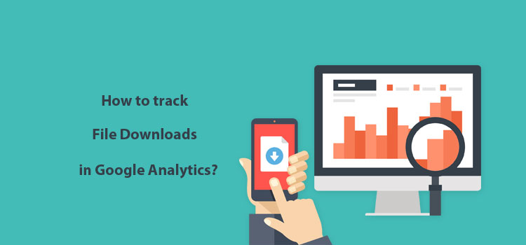 how to track file downloads google analytics